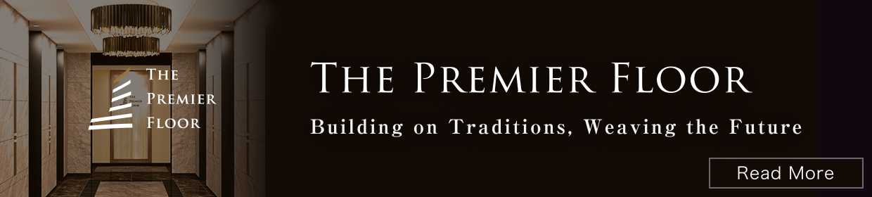 THE PREMIER FLOOR - Building on Traditions, Weaving the Future - Read more